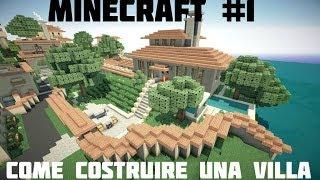 Tutorial Minecraft #1 -Come costruire una villa spettacolare! Primo Piano e Piscina...