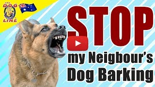 How Do I Stop My Neighbours Dog Barking