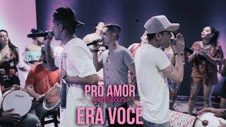 Baixar I Love Pagode - Era Você | EP Pro Amor Prevalecer