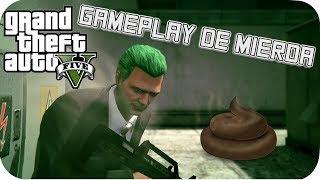 GTA V ONLINE PS4 EL GAMEPLAY CON MAS MIERDA DEL MUNDO
