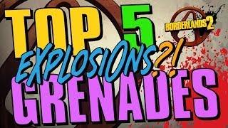 Borderlands 2 - K6's TOP FIVE GRENADES!