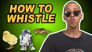 How To Whistle Easy Like A Bird & Cricket | Dontae Catlett