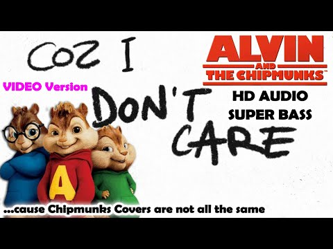 I Don't Care (Alvin And Chipmunks HD COVER) - Ed Sheeran & Justin Bieber - NO ROBOTIC VOICES