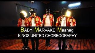Baby Marvake Maanegi - Raftaar | Kings United India | Hip Hop Dance Choreography | Remo D'souza