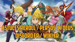 [Seven Deadly Sins Grand Cross] Astuces / Persos à focus / Discord & WIKI Fr!!