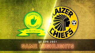 DStv Premiership | Mamelodi Sundowns v Kaizer Chiefs | Highlights