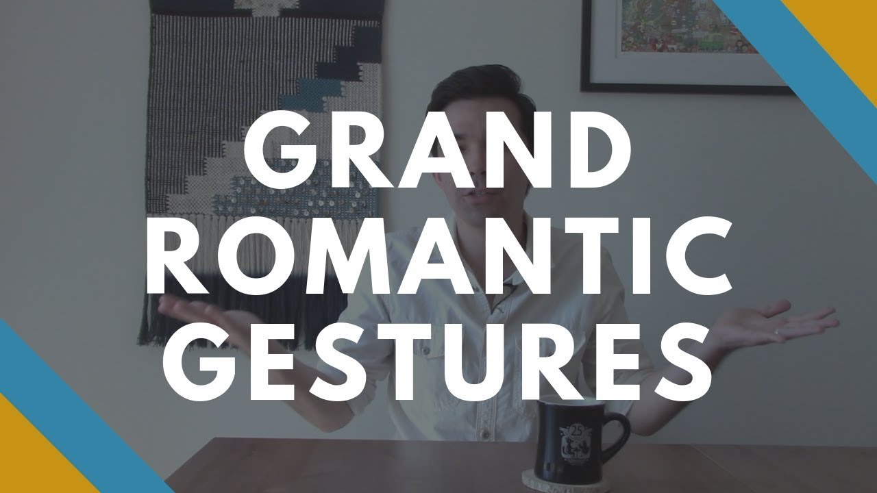 Grand Romantic Gestures to Win Her Back (Breakup Mistake #3)