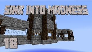 ►NEW BASE! | Sink Into Madness #18 | Modded Minecraft ◄ | iJevin