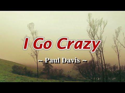 I Go Crazy - Paul Davis (KARAOKE)