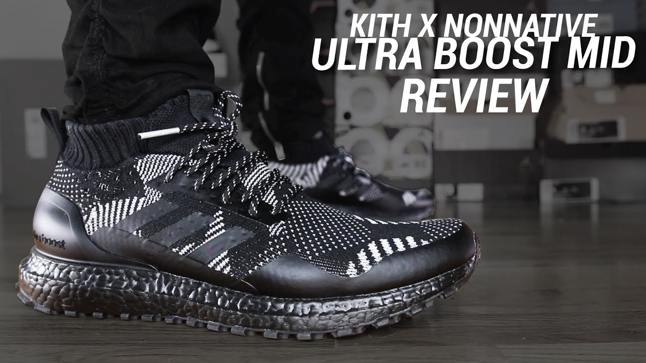 01a8379b6671b ADIDAS X KITH X NONNATIVE 3M ULTRA BOOST MID REVIEW - YouTube