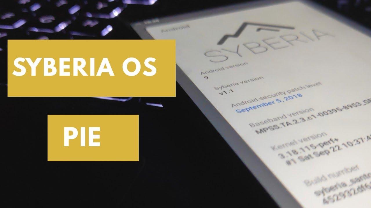 Syberia OS Android 9 Pie Rom redmi 4x | santoni rom | redmi 4x rom