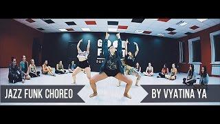 Kat DeLuna - Run The Show ft. Busta Rhymes || Jazz funk choreo by Vyatina Ya