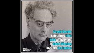 Google Doodle Celebrates 111th Birth Anniversary Of Nobel-Winning Physicist Lev Landau