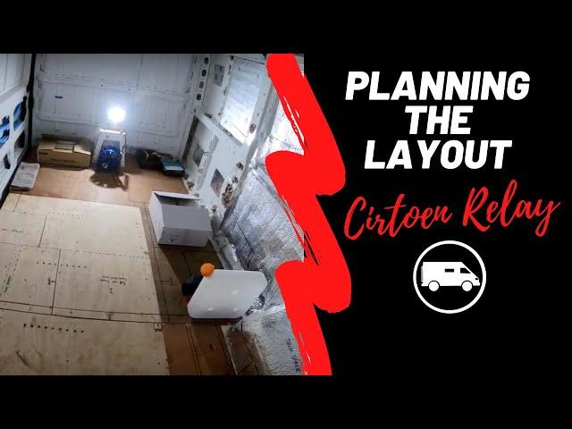 Citroen Relay L3H3 LAYOUT/ EPISODE 8.