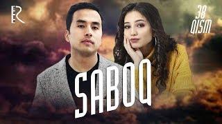 Saboq (o'zbek serial) | Сабок (узбек сериал) 38-qism