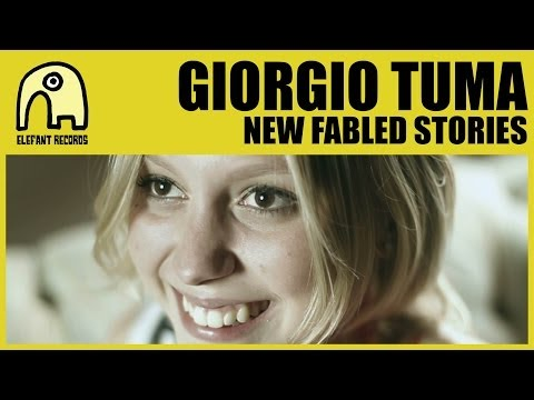 GIORGIO TUMA - New Fabled Stories [Official]