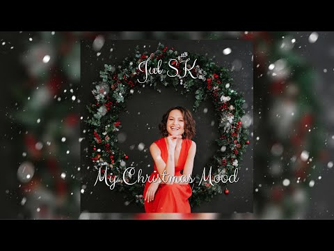 Jul SK - My Christmas Mood FULL ALBUM (2019)