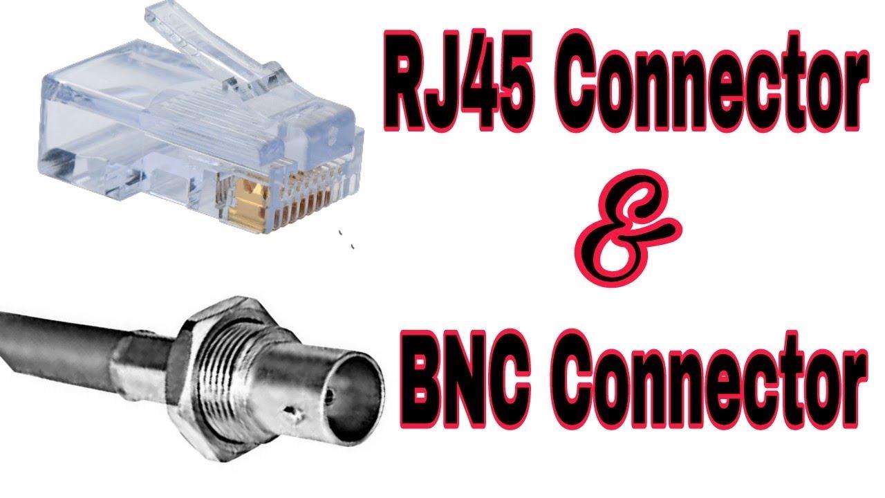 Rj45 Connector  U0026 Bnc Connector Explain In Hindi