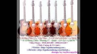 Tiệm bán đàn guitar phím lõm lớn nhất tại gò vấp , ban dan ghita co thung tphcm