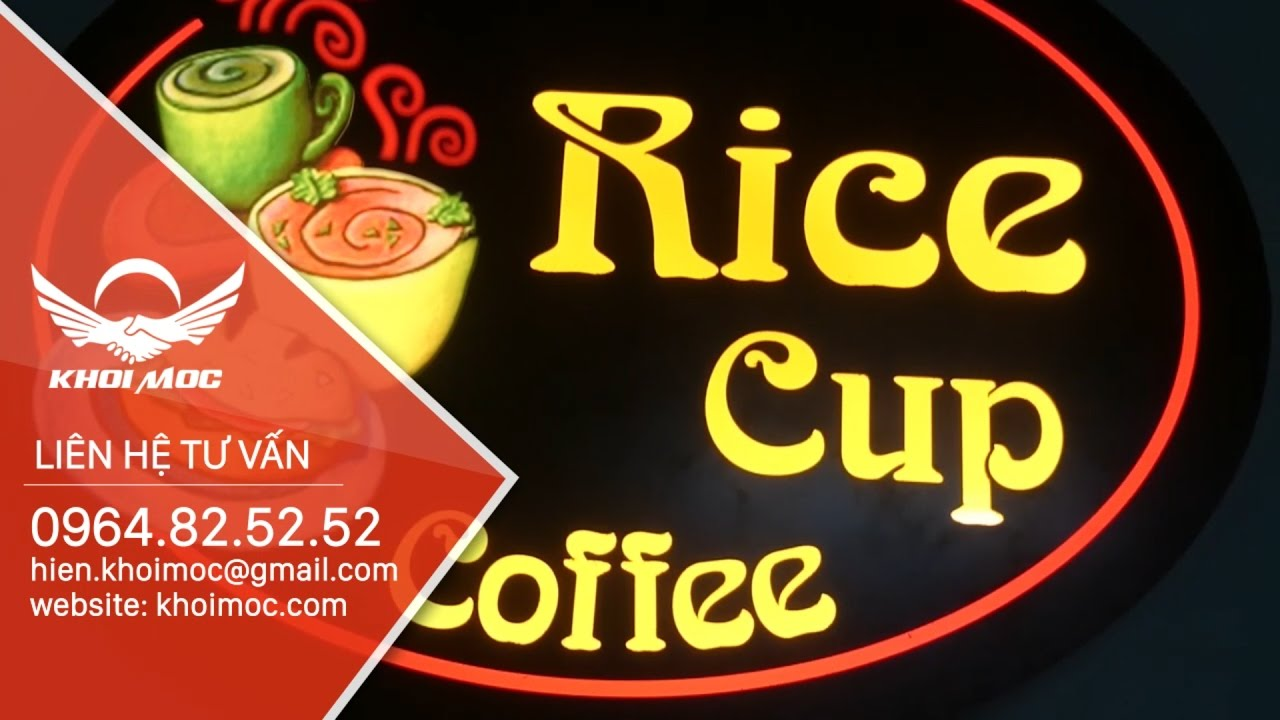 Làm bảng hiệu và hộp đèn quảng cáo  tại  quán coffee Rice Cup quận 2
