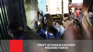 Theft At Sonam Kapoor's Wedding Venue