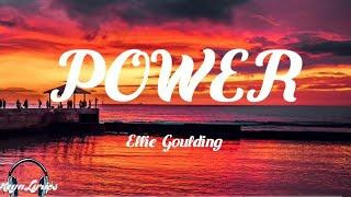 Ellie Goulding - Power (Lyrics)