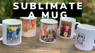 How to Sublimate a Mขg - Sublimation for Beginners