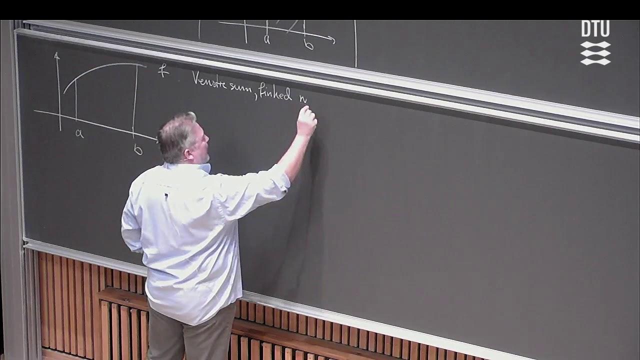 Forår Uge 4 Store Dag (1/2) – Riemannintegralet og Kurver – DTU Mat 1 F18 Skema B med Michael 01005