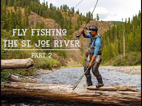 Fly Fishing The St. Joe River | Part 2