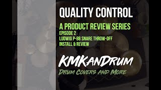 Quality Control Episode 2: Ludwig P 88 Snare Thow-off Install, Usage, & Review