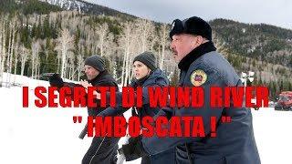 """I Segreti Di Wind River HD 2018 """"  Imboscata ! """""""