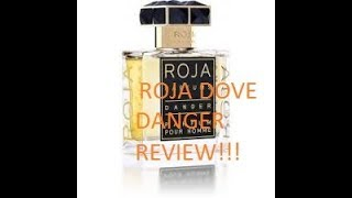 Roja Dove Danger Fragrance Review!! (2011)