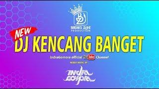 DJ TERBARU FULL BASS DAN MELODY  KENCANG BANGET UNTUK DANCER 2019 - DJ Indra Gomora #bz7