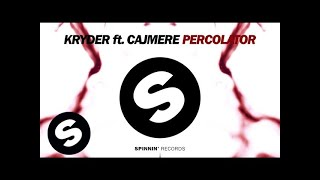 kryder ft cajmere percolator available may 4