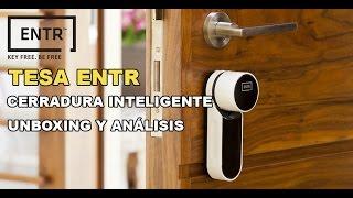 ENTR, la cerradura inteligente de TESA / ASSA ABLOY. REVIEW