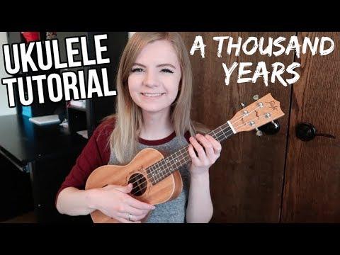 A Thousand Years Christina Perri Easy Ukulele Tutorial Youtube