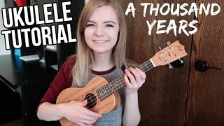 A Thousand Years - Christina Perri | EASY UKULELE TUTORIAL