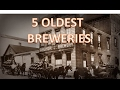 5 of The World's Oldest Breweries