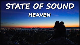 State Of Sound | Heaven 2017 (Lyric Video)