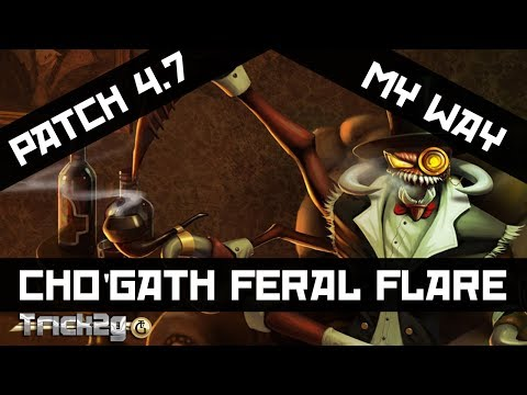 4.7 ChoGath Feral Jungle My Way - Feast those Stacks