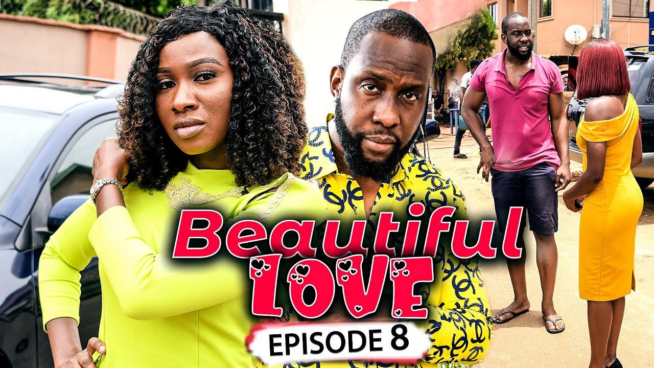 Download BEAUTIFUL LOVE EPISODE 8 (New Movie) Ray Emodi/Sonia & Rhema 2021 Latest Nigerian Nollywood Movie