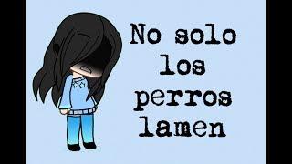 NO SOLO LOS PERROS LAMEN 👅 || #viernesdeterror || gacha life || Carlos pollo
