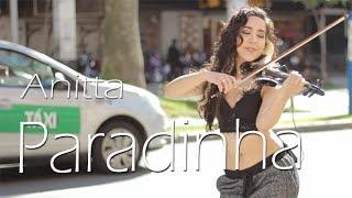 Paradinha - Anitta | Violino Cover por Lyarah Live