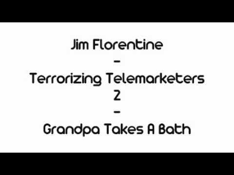 Jim Florentine - Grandpa Takes A Bath...