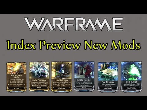Warframe PS4 : Index Preview New Mods