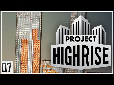 Project Highrise | MAGNIFICENT TOWER | Part 7