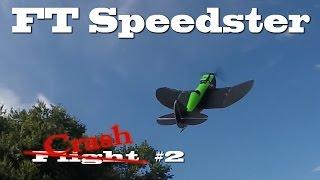 FT Speedster Flight #2 - Crash Ending