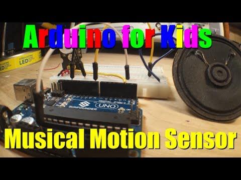 Arduino for kids: Musical Motion Sensor