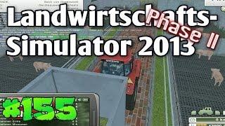 LS13 #155 Rundum glückliche Schweine LS2013 Landwirtschafts Simulator 2013 deutsch HD Lets Play