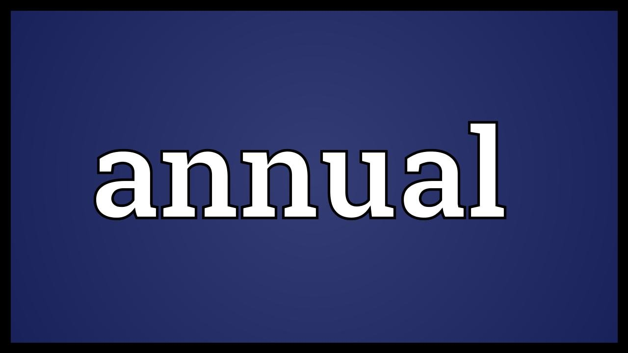 Annual Meaning - YouTube